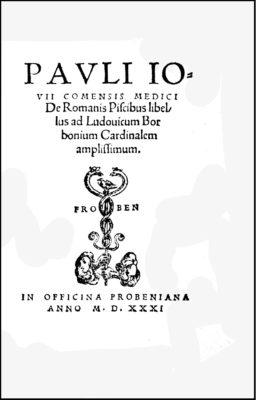 Paolo Giovi, De Romanis Piscibus, 1531