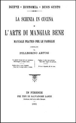 Artusi, Scienza in Cucina, 1891