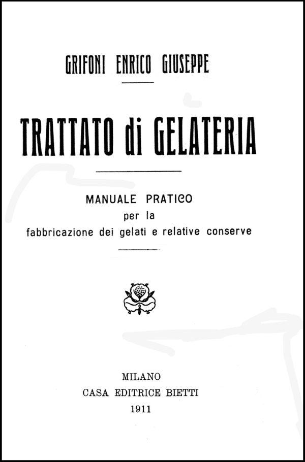 Grifoni, Trattato di Gelateria, 1911