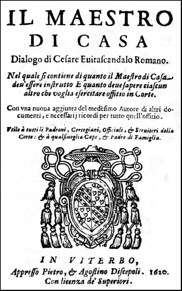 Evitascandalo, Il Maestro di Casa, 1620