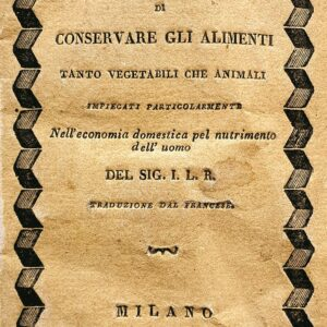 Arte di conservare gli alimenti, 1824